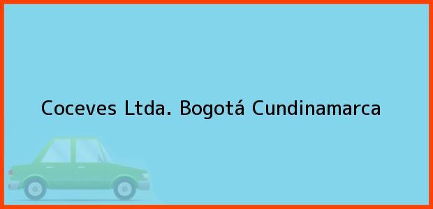 Teléfono, Dirección y otros datos de contacto para Coceves Ltda., Bogotá, Cundinamarca, Colombia