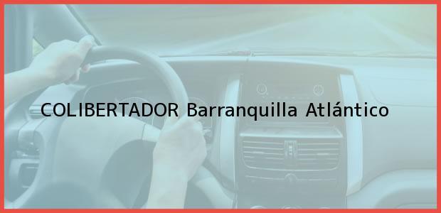 Teléfono, Dirección y otros datos de contacto para COLIBERTADOR, Barranquilla, Atlántico, Colombia