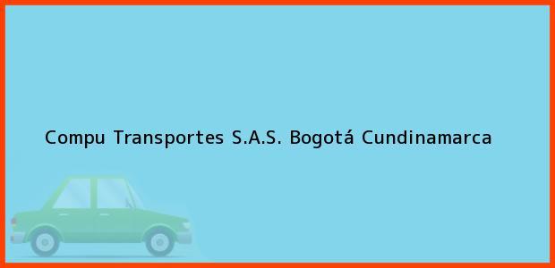 Teléfono, Dirección y otros datos de contacto para Compu Transportes S.A.S., Bogotá, Cundinamarca, Colombia