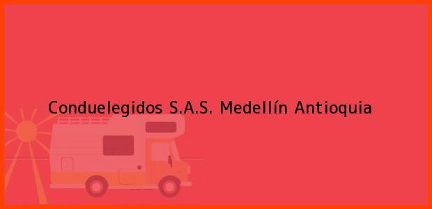 Teléfono, Dirección y otros datos de contacto para Conduelegidos S.A.S., Medellín, Antioquia, Colombia