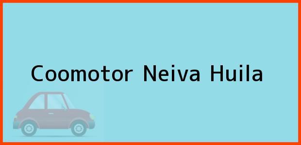 Teléfono, Dirección y otros datos de contacto para Coomotor, Neiva, Huila, Colombia