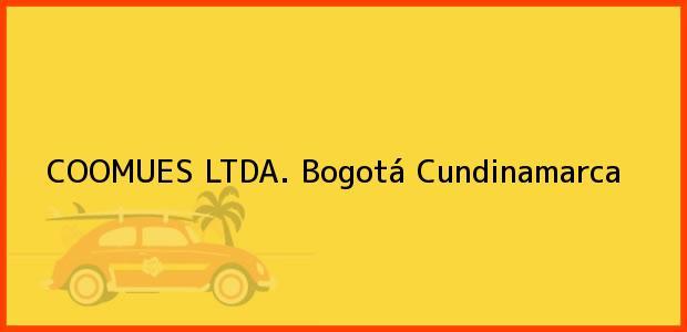 Teléfono, Dirección y otros datos de contacto para COOMUES LTDA., Bogotá, Cundinamarca, Colombia