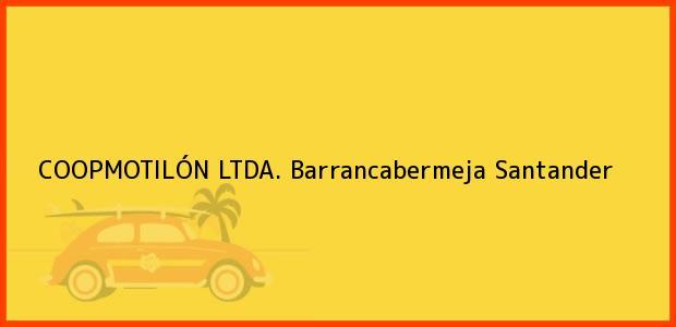 Teléfono, Dirección y otros datos de contacto para COOPMOTILÓN LTDA., Barrancabermeja, Santander, Colombia