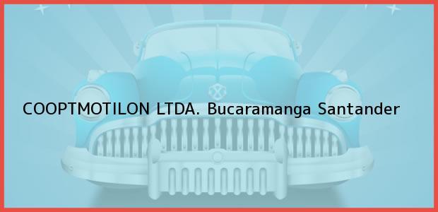 Teléfono, Dirección y otros datos de contacto para COOPTMOTILON LTDA., Bucaramanga, Santander, Colombia