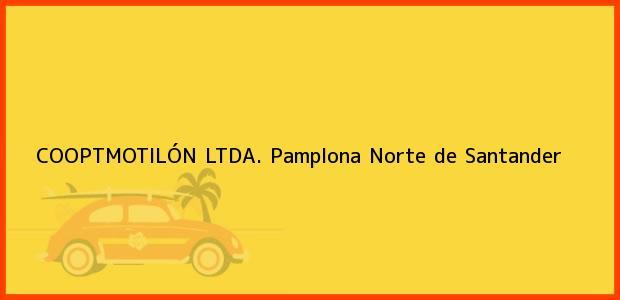 Teléfono, Dirección y otros datos de contacto para COOPTMOTILÓN LTDA., Pamplona, Norte de Santander, Colombia