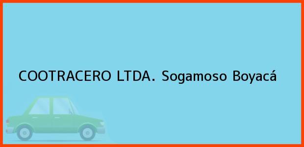 Teléfono, Dirección y otros datos de contacto para COOTRACERO LTDA., Sogamoso, Boyacá, Colombia