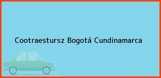 Teléfono, Dirección y otros datos de contacto para Cootraestursz, Bogotá, Cundinamarca, Colombia