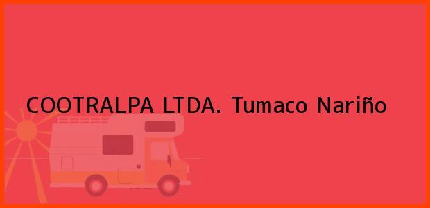 Teléfono, Dirección y otros datos de contacto para COOTRALPA LTDA., Tumaco, Nariño, Colombia