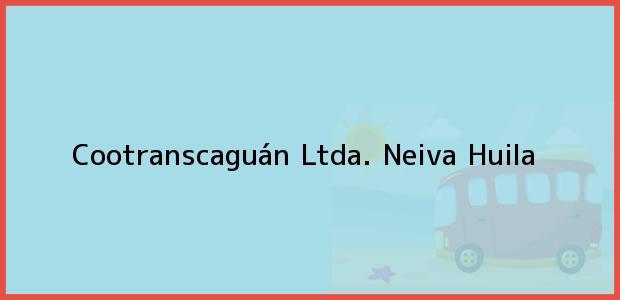 Teléfono, Dirección y otros datos de contacto para Cootranscaguán Ltda., Neiva, Huila, Colombia