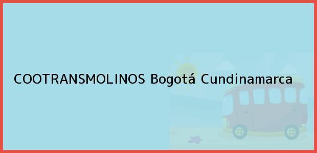 Teléfono, Dirección y otros datos de contacto para COOTRANSMOLINOS, Bogotá, Cundinamarca, Colombia