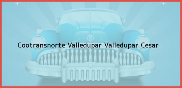 Teléfono, Dirección y otros datos de contacto para Cootransnorte Valledupar, Valledupar, Cesar, Colombia