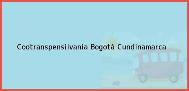Teléfono, Dirección y otros datos de contacto para Cootranspensilvania, Bogotá, Cundinamarca, Colombia