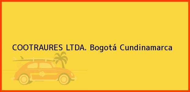Teléfono, Dirección y otros datos de contacto para COOTRAURES LTDA., Bogotá, Cundinamarca, Colombia