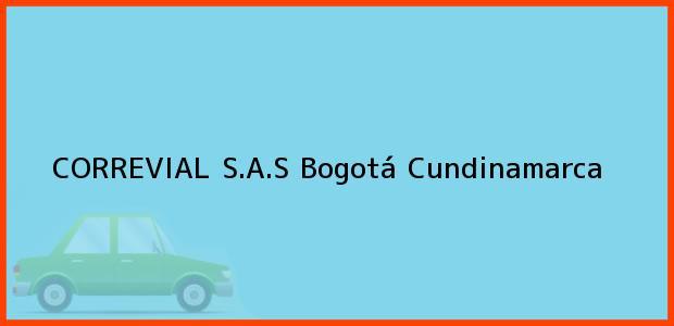 Teléfono, Dirección y otros datos de contacto para CORREVIAL S.A.S, Bogotá, Cundinamarca, Colombia