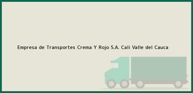 Teléfono, Dirección y otros datos de contacto para Empresa de Transportes Crema Y Rojo S.A., Cali, Valle del Cauca, Colombia