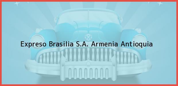 Teléfono, Dirección y otros datos de contacto para Expreso Brasilia S.A., Armenia, Antioquia, Colombia