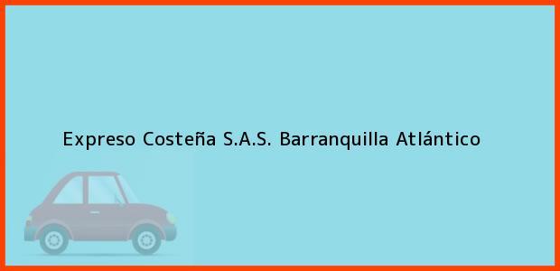 Teléfono, Dirección y otros datos de contacto para Expreso Costeña S.A.S., Barranquilla, Atlántico, Colombia