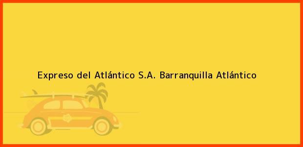 Teléfono, Dirección y otros datos de contacto para Expreso del Atlántico S.A., Barranquilla, Atlántico, Colombia