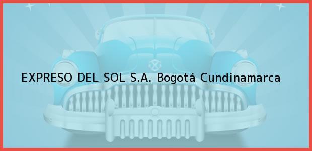 Teléfono, Dirección y otros datos de contacto para EXPRESO DEL SOL S.A., Bogotá, Cundinamarca, Colombia