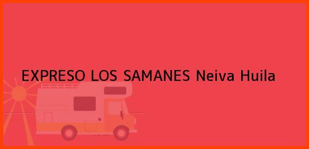 Teléfono, Dirección y otros datos de contacto para EXPRESO LOS SAMANES, Neiva, Huila, Colombia