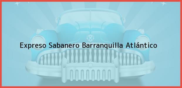 Teléfono, Dirección y otros datos de contacto para Expreso Sabanero, Barranquilla, Atlántico, Colombia