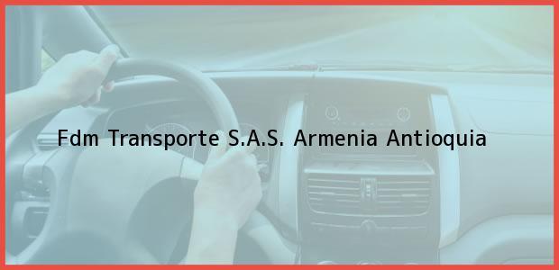 Teléfono, Dirección y otros datos de contacto para Fdm Transporte S.A.S., Armenia, Antioquia, Colombia