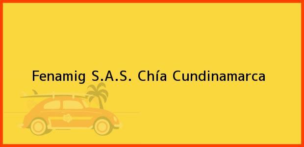 Teléfono, Dirección y otros datos de contacto para Fenamig S.A.S., Chía, Cundinamarca, Colombia