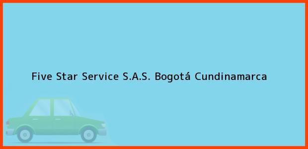 Teléfono, Dirección y otros datos de contacto para Five Star Service S.A.S., Bogotá, Cundinamarca, Colombia