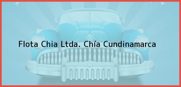 Teléfono, Dirección y otros datos de contacto para Flota Chia Ltda., Chía, Cundinamarca, Colombia