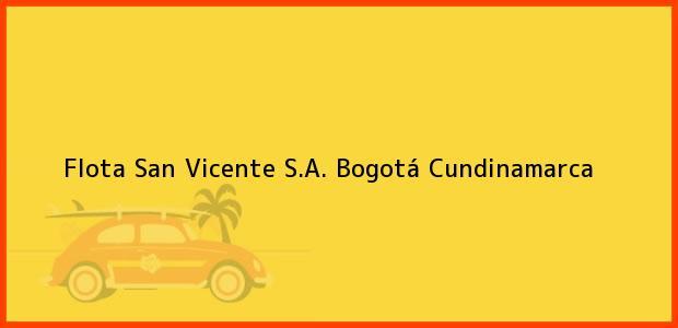 Teléfono, Dirección y otros datos de contacto para Flota San Vicente S.A., Bogotá, Cundinamarca, Colombia