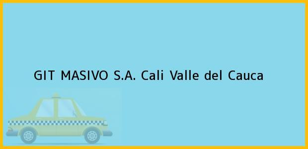 Teléfono, Dirección y otros datos de contacto para GIT MASIVO S.A., Cali, Valle del Cauca, Colombia