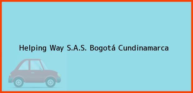 Teléfono, Dirección y otros datos de contacto para Helping Way S.A.S., Bogotá, Cundinamarca, Colombia