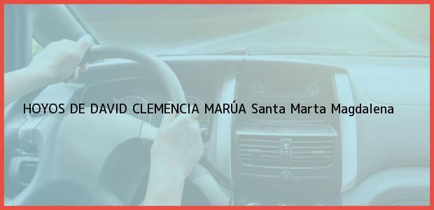 Teléfono, Dirección y otros datos de contacto para HOYOS DE DAVID CLEMENCIA MARÚA, Santa Marta, Magdalena, Colombia