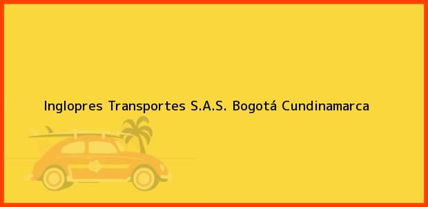 Teléfono, Dirección y otros datos de contacto para Inglopres Transportes S.A.S., Bogotá, Cundinamarca, Colombia