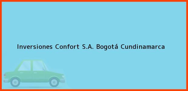 Teléfono, Dirección y otros datos de contacto para Inversiones Confort S.A., Bogotá, Cundinamarca, Colombia