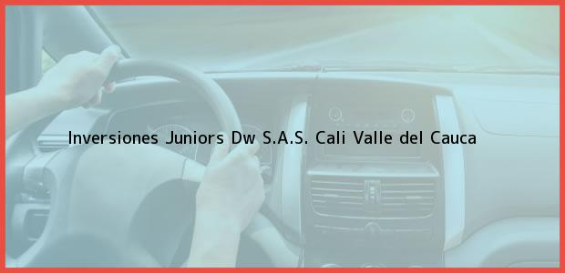 Teléfono, Dirección y otros datos de contacto para Inversiones Juniors Dw S.A.S., Cali, Valle del Cauca, Colombia