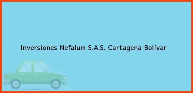Teléfono, Dirección y otros datos de contacto para Inversiones Nefalum S.A.S., Cartagena, Bolívar, Colombia