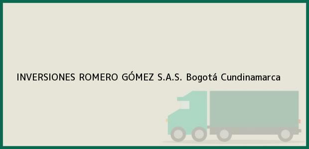 Teléfono, Dirección y otros datos de contacto para INVERSIONES ROMERO GÓMEZ S.A.S., Bogotá, Cundinamarca, Colombia