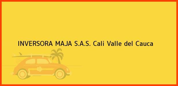 Teléfono, Dirección y otros datos de contacto para INVERSORA MAJA S.A.S., Cali, Valle del Cauca, Colombia