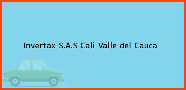 Teléfono, Dirección y otros datos de contacto para Invertax S.A.S, Cali, Valle del Cauca, Colombia