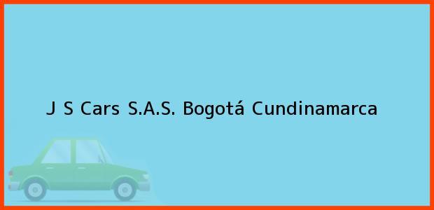 Teléfono, Dirección y otros datos de contacto para J S Cars S.A.S., Bogotá, Cundinamarca, Colombia