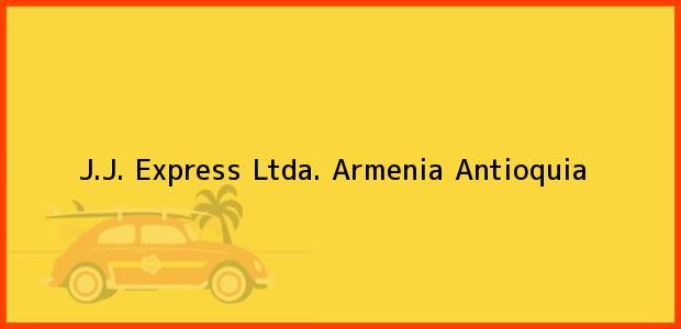 Teléfono, Dirección y otros datos de contacto para J.J. Express Ltda., Armenia, Antioquia, Colombia