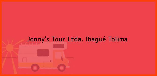 Teléfono, Dirección y otros datos de contacto para Jonny's Tour Ltda., Ibagué, Tolima, Colombia