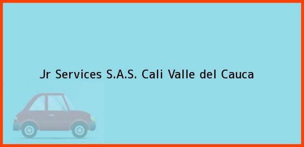 Teléfono, Dirección y otros datos de contacto para Jr Services S.A.S., Cali, Valle del Cauca, Colombia