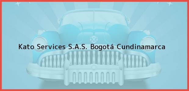 Teléfono, Dirección y otros datos de contacto para Kato Services S.A.S., Bogotá, Cundinamarca, Colombia