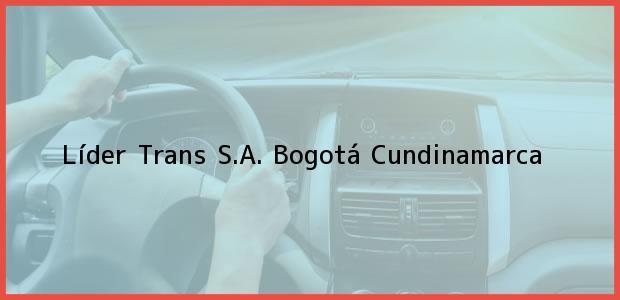 Teléfono, Dirección y otros datos de contacto para Líder Trans S.A., Bogotá, Cundinamarca, Colombia