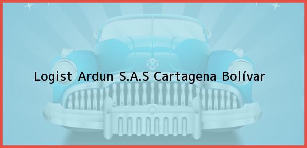 Teléfono, Dirección y otros datos de contacto para Logist Ardun S.A.S, Cartagena, Bolívar, Colombia