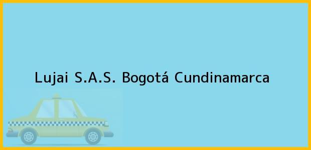 Teléfono, Dirección y otros datos de contacto para Lujai S.A.S., Bogotá, Cundinamarca, Colombia
