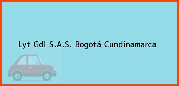 Teléfono, Dirección y otros datos de contacto para Lyt Gdl S.A.S., Bogotá, Cundinamarca, Colombia