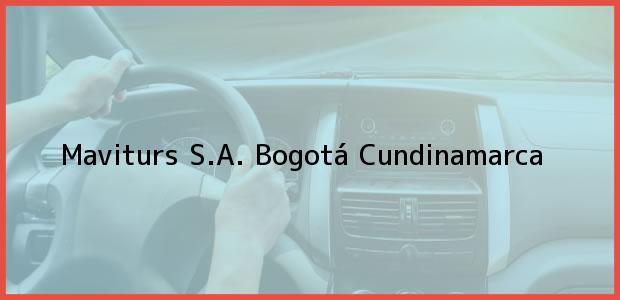 Teléfono, Dirección y otros datos de contacto para Maviturs S.A., Bogotá, Cundinamarca, Colombia